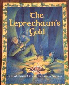 A great contemporary read aloud - The Leprechaun's Gold